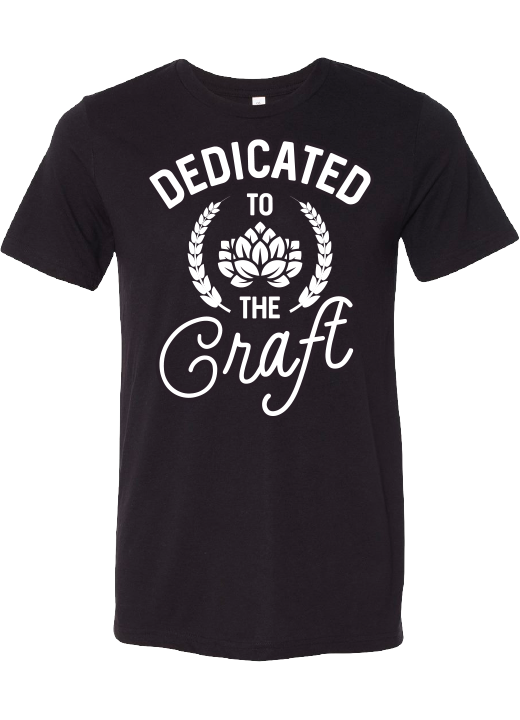 Dedicated to the Craft T-Shirt